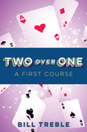 Two Over One - A First Course
