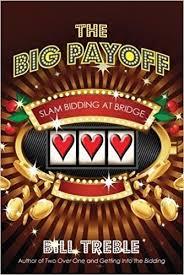 The Big Payoff - Slam Bidding