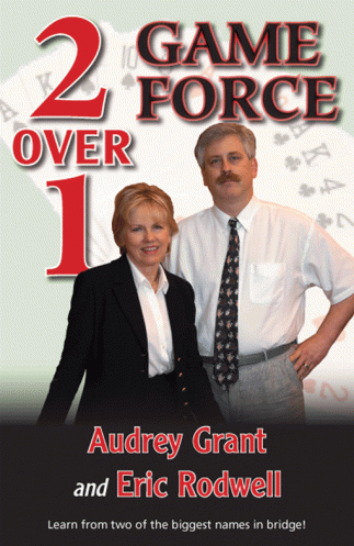 2 over 1 Game Force with Audrey Grant and Eric Rodwell